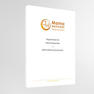 Der Plan für die Regenerationsphase - MamaWORKOUT