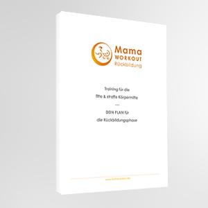 Der Plan für die Rückbildungsphase - MamaWORKOUT
